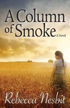 A Column of Smoke, novel by Dr Rebecca Nesbit (book)